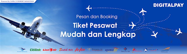 Pesan dan Booking Tiket Pesawat Dengan Mudah dan Lengkap Di Digital Pay