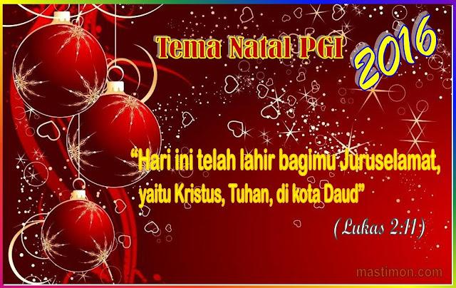 Tema Natal PGI (Persatuan Gereja-Gereja di Indonesia) Tahun 2016