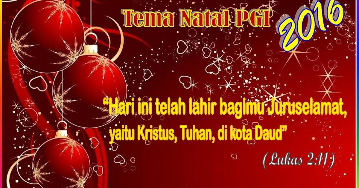 Tema Natal PGI (Persatuan Gereja-Gereja di Indonesia ...