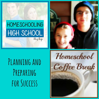 Planning and Preparing for Success (Homeschooling High School blog hop) on Homeschool Coffee Break @ kympossibleblog.blogspot.com