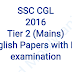 SSC CGL 2016 Tier-2 English Papers Compilation (With Re-Exam Papers)