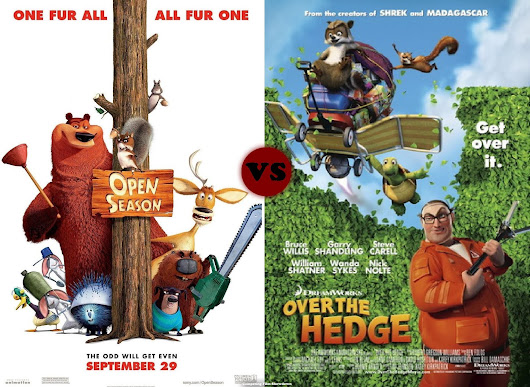 COMPETING FILMS - Open Season (2006) vs Over the Hedge