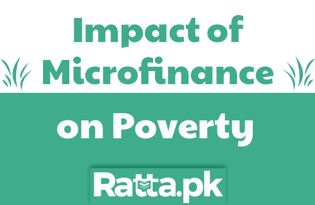 Impact of Microfinance on poverty reduction in Pakistan