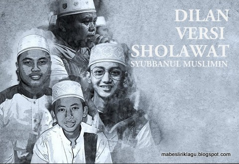 Syubbanul Muslimin - Dilan Versi Sholawat