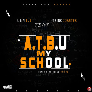 ATBU MY SCHOOL- CENT I ft TRINO COASTER
