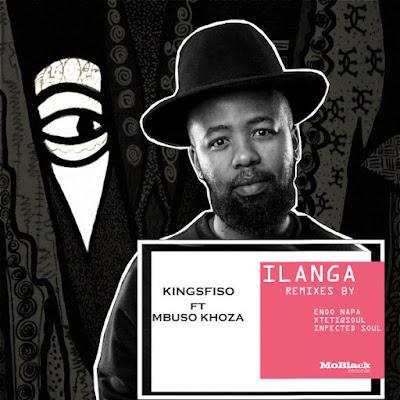 KingSfiso Ft. Mbuso Khoza - Ilanga (Infected Soul Voyage Mix)