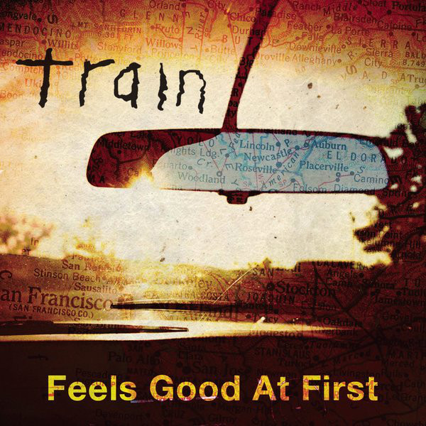 Train - Feels Good At First - Single Cover