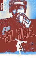 https://lesreinesdelanuit.blogspot.fr/2018/03/jeu-de-glace-de-pauline-libersart.html