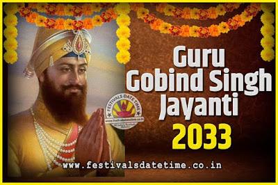 2033 Guru Gobind Singh Jayanti Date and Time, 2033 Guru Gobind Singh Jayanti Calendar