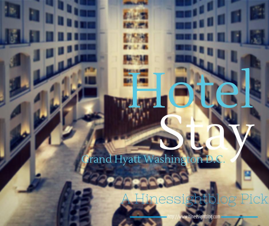 Hotel Review: Grand Hyatt Washington D C  Hotel Stay Proved