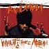 DE AFARĂ: Redman - Whut? Thee Album (1992)