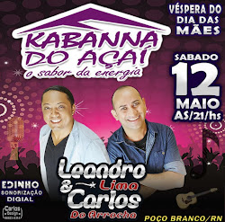 Anuncio - Leandro Lima & Carlos do Arrocha no Kabanna do Açaí