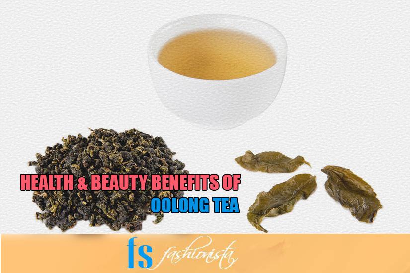 Health & Beauty Benefits of Oolong Tea