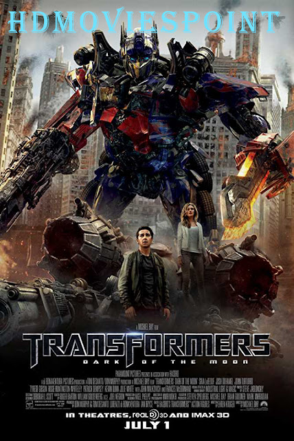 Transformers: Dark of the Moon 2011 Full Movie Download Hindi Dubbed
