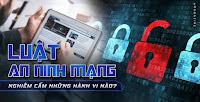 Luật An ninh mạng chính thức có hiệu lực từ ngày 01/01/2019.