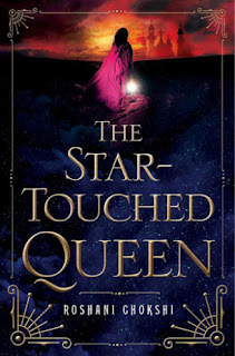 The Star-Touched Queen by Roshani Chokshi book cover
