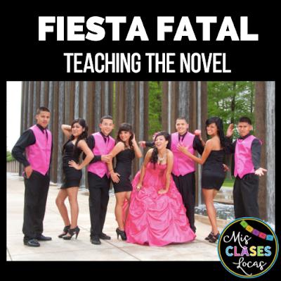 Teaching the novel Fiesta Fatal - Mis Clases Locas