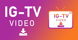 Cara Download Video IGTV di HP Android Dengan Mudah