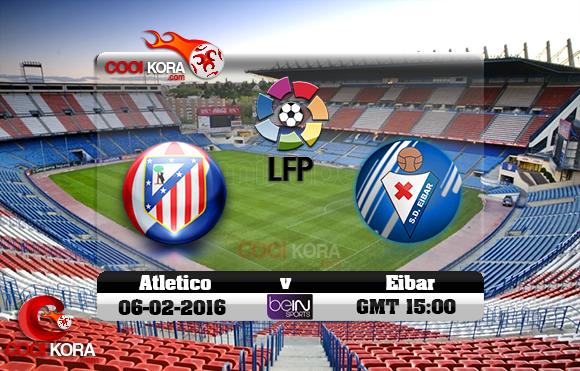 مشاهدة مباراة أتلتيكو مدريد وإيبار اليوم 6-2-2016 في الدوري الأسباني