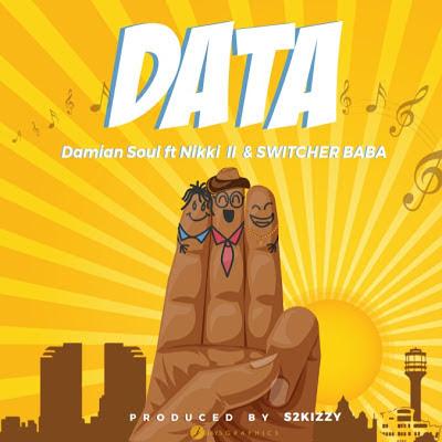 Damian Soul Ft. Nikki Wa Pili & Switcher Baba – Data