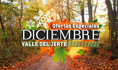 OFERTAS especiales diciembre en el Valle del Jerte