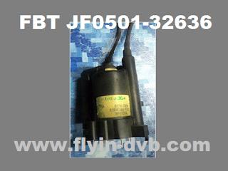 Solusi mengganti FBT JF0501-32636 dengan JF0501-32601