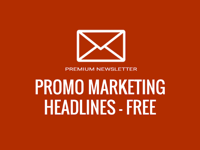 Promo Marketing Headlines - 100% Free Newsletter Subscription