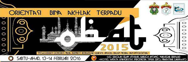 OBAT 2015: Mewujudkan Generasi Muda Farmasis Berakhlak Qur'an, Unggul dalam Moral dan Intelektual