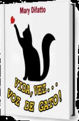http://marymiranda-fatosdefato.blogspot.com/2020/03/livro-vida-vez-voz-de-gato.html