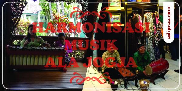Harmonisasi Musik Ala Jogja | adipraa.com