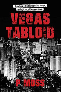 Vegas Tabloid by P. Moss