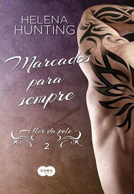 Marcados para sempre – À flor da pele, vol. 2 (Helena Hunting)