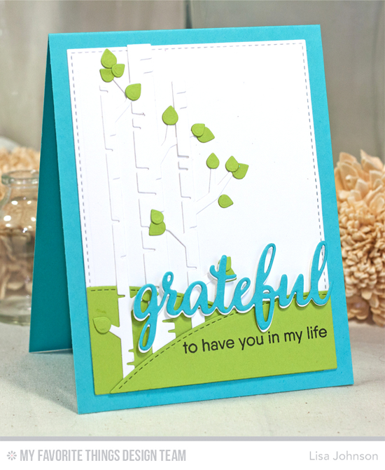 Handmade card from Lisa Johnson featuring Grateful for You stamp set, Birch Trees, Stitched Valley, and Blueprints 29 Die-namics #mftstamps