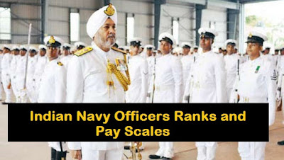 Indian Navy Officers Ranks and Pay Scales