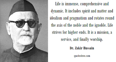 Dr. Zakir Hussain Quotes - Sayings and Speeches by 3rd President of India