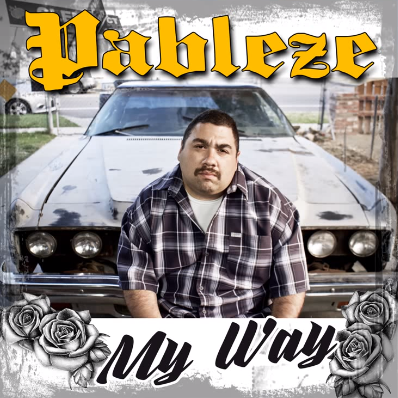"Listen to ""My Way"" song by Pableze (Produced by Salvador Martinez)"
