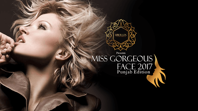 Flaunt that Smile in Miss Gorgeous Face 2017, Punjab - Uberlux