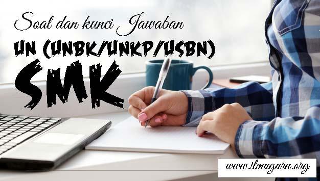 Soal UN (UNBK-UNKP) Bahasa Indonesia SMK 2020