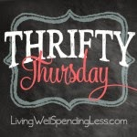 Thrifty Thursday at Living Well Spending Less