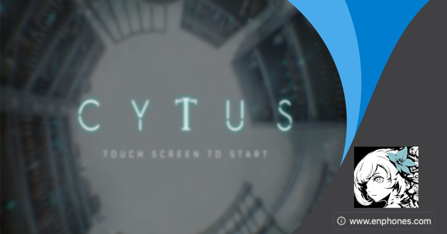 Download cytus 2 apk + data latest version