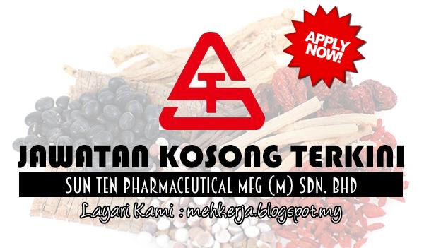 Jawatan Kosong Terkini 2017 di Sun Ten Pharmaceutical Mfg (M) Sdn Bhd
