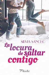 La locura de saltar contigo- Silvia Sancho