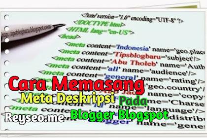 Cara Memasang Meta Deskripsi Pada Blogger Blogspot