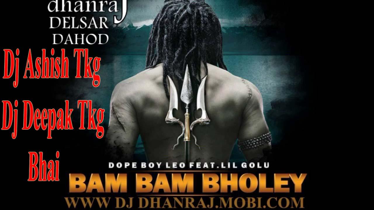 Dj-Ashish-Mixing-Tikamgarh-Mob-9630160244: Bam Bam Bhole New Song