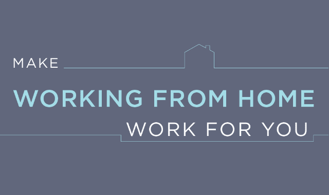 Make Working from Home Work for You #Infographic — Visualistan