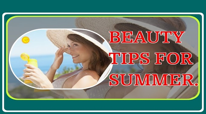Beauty Tips For Working Ladies In Summer