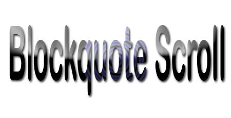 Cara Membuat Blockquote Otomatis Dengan Scroll di Blogger