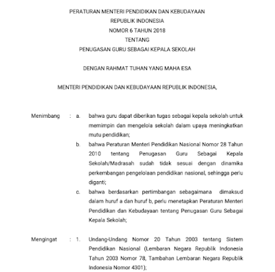 pada postingan kali ini admin ingin berbagi informasi seputar Peraturan Menteri Pendidika Permendikbud Nomor 6 Tahun 2018 tentang Penugasan Guru Sebagai Kepala Sekolah .Pdf