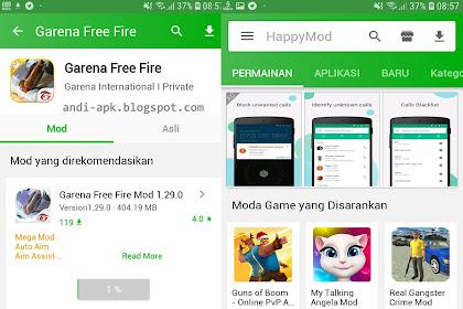 Apa Itu Happy Mod - Cara mengggunkan Happy Mod Free Fere