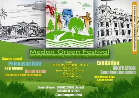 Medan Green Festival 2013 - Bumi Perkemahan Cadika Johor